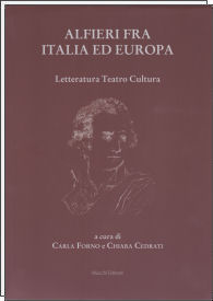 Carla Forno - Chiara Cedrati (eds.), <i>Alfieri fra Italia ed Europa</i>